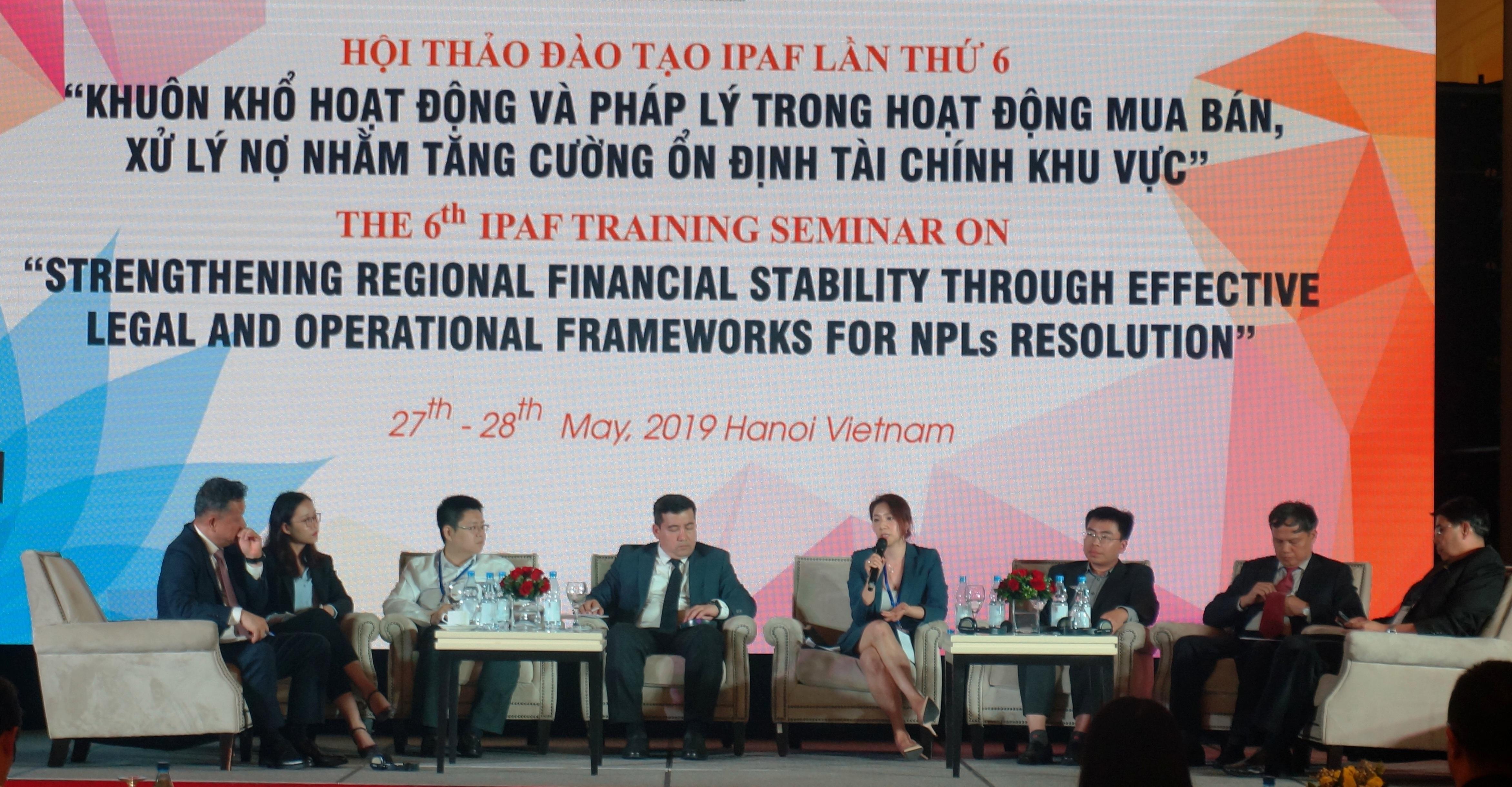 Hội thảo đào tạo IPAF lần thứ 6:  Sự phát triển của thị trường mua bán, xử lý nợ tại Việt Nam  và vai trò của AMCs công.